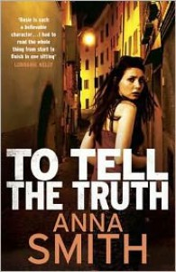 To Tell The Truth - Anna Smith