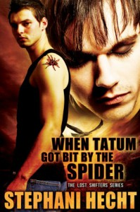 When Tatum Got Bit by the Spider - Stephani Hecht