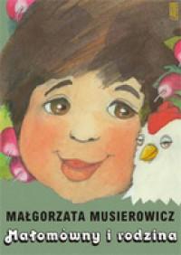 Małomówny i rodzina - Małgorzata Musierowicz