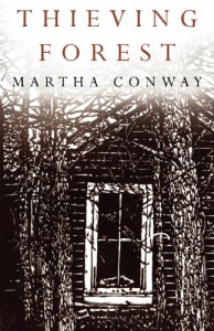 Thieving Forest - Martha Conway
