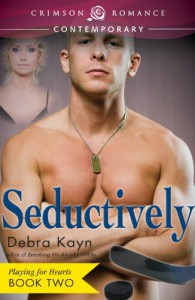 Seductively - Debra Kayn