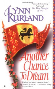 Another Chance to Dream - Lynn Kurland