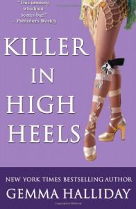 Killer in High Heels (A High Heels Mystery #2) - Gemma Halliday