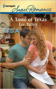 A Taste of Texas - Liz Talley