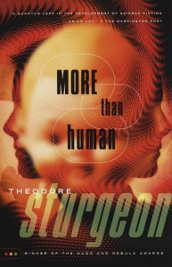 More Than Human - Theodore Sturgeon