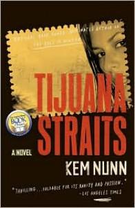Tijuana Straits - Kem Nunn