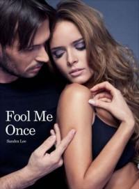 Fool Me Once - Sandra  Lee