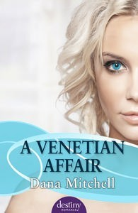 A Venetian Affair - Dana  Mitchell