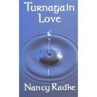 Turnagain Love - Nancy Radke