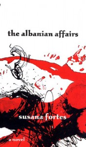 The Albanian Affairs - Susana Fortes