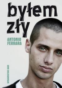 Byłem zły - Antonio Ferrara