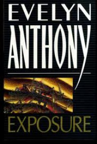Exposure - Evelyn Anthony