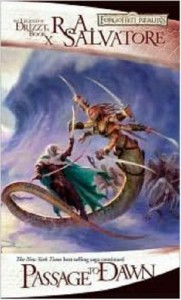 Passage to Dawn (Forgotten Realms: Legacy of the Drow, #4; Legend of Drizzt, #10) - R.A. Salvatore