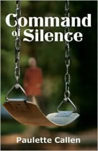 Command of Silence - Paulette Callen