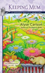 Keeping Mum - Alyse Carlson