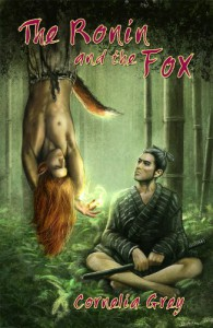The Ronin and the Fox - Cornelia Grey