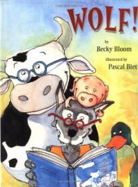 Wolf! - Becky Bloom, Pascal Biet