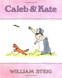 Caleb and Kate - William Steig