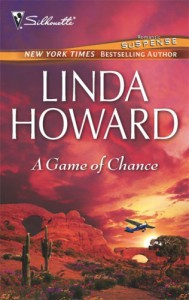 A Game Of Chance (Silhouette Romantic Suspense Bestselling Author) - Linda Howard