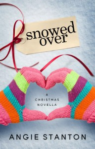 Snowed Over (A Novella) - Angie Stanton