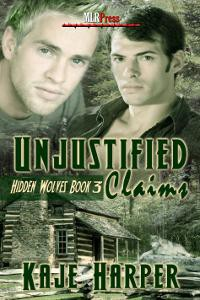 Unjustified Claims - Kaje Harper