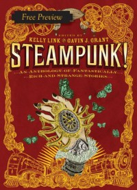 Clockwork Fagin (Free Preview of a story from Steampunk!) - Cory Doctorow