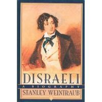 Disraeli: A Biography - Stanley Weintraub