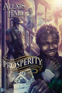 Prosperity (A Prosperity Novel) - Alexis Hall