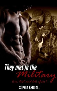 They Met in the Military - Sophia Kendall