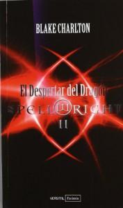 Spellwright II. El Despertar del Dragón - Blake Charlton