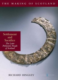 Settlement and Sacrifice - Richard Hingley