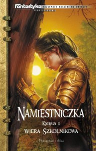 Namiestniczka (Trylogia Suremu, #1) - Wiera Szkolnikowa, Rafał Dębski