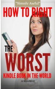 How to write the worst Kindle book in the world - A Shamed