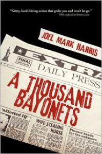 A Thousand Bayonets - Joel Mark Harris