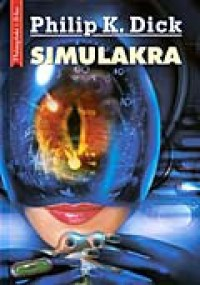 Simulakra - Philip K. Dick
