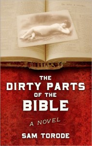 The Dirty Parts of the Bible - Sam Torode