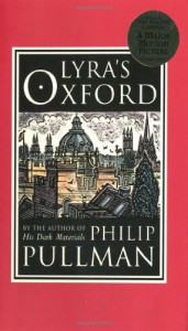 Lyra's Oxford (His Dark Materials, #4) - Philip Pullman
