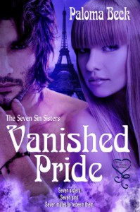 Vanished Pride (The Seven Sin Sisters 4) - Paloma Beck