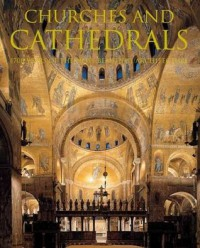 Churches and Cathedrals - Rolf Toman, Barbara Borngässer, Achim Bednorz