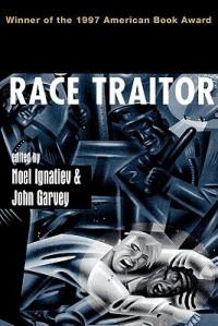 Race Traitor - Noel Ignatiev, John Garvey