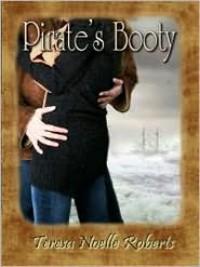 Pirate's Booty - Teresa Noelle Roberts