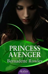 Princess Avenger - Bernadette Rowley