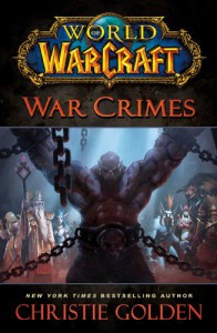 War Crimes - Christie Golden