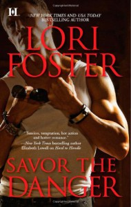 Savor the Danger - Lori Foster