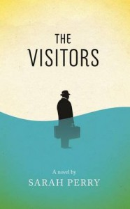 The Visitors - Sarah   Perry