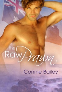 The Raw Prawn - Connie Bailey