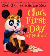 Chu's First Day of School - Adam Rex, Neil Gaiman