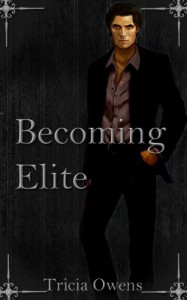 Becoming Elite (Sin City #1) - Tricia Owens