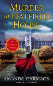 Murder at Hatfield House - Amanda Carmack