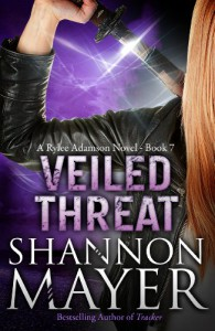 Veiled Threat: Book 7 (A Rylee Adamson Novel) - Shannon Mayer